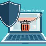 Cómo desinstalar el Antivirus. Variantes Paso a Paso